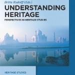 Understanding Heritage. Perspectives in Heritage Studies.