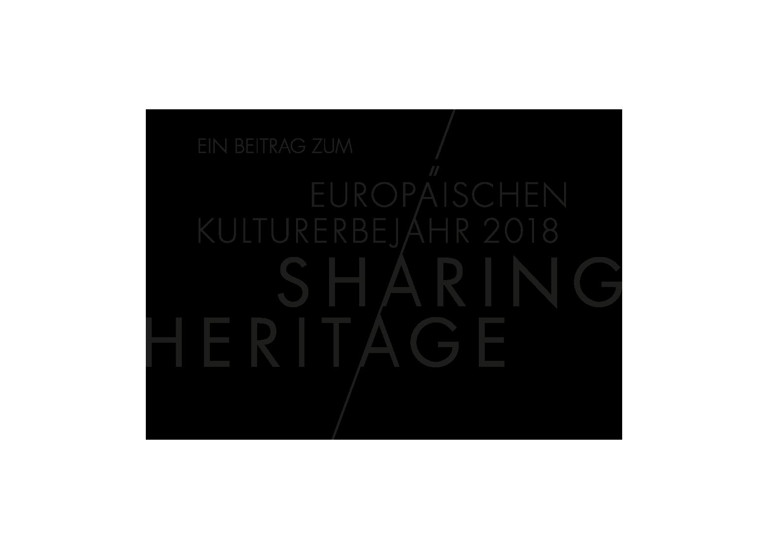Europäischen Kulturerbejahr 2018 SHARING HERITAGE